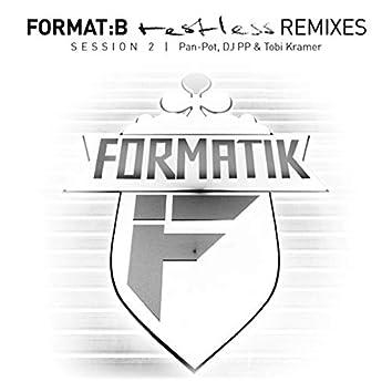 Restless Remixes Session 2
