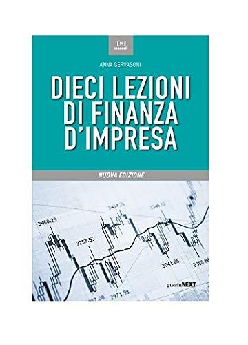 Dieci lezioni di finanza d'impresa. Nuova edizione