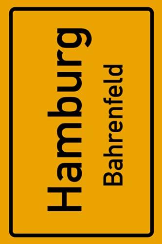 Hamburg Bahrenfeld: Deine Stadt, deine Region, deine Heimat!   Notizbuch DIN A5 liniert 120 Seiten Geschenk