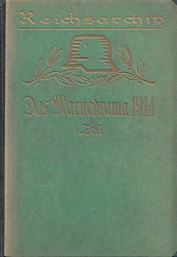 Reichsarchiv. Das Marnedrama 1914. Hier 1.-4. Teil des Marnedramas in 5 Büchern komplett ! (Schlachten des Weltkrieges Band 22 - 26).