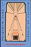 La Gran Pirámide, ¿máquina de piedra?