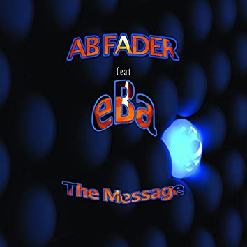 The Message (feat. Eba)