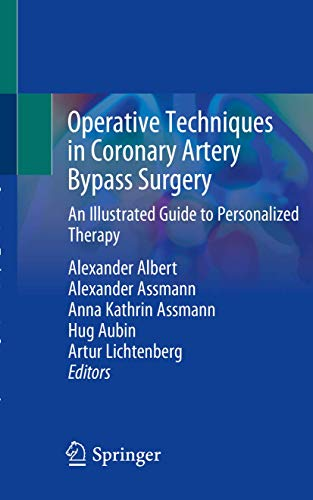 Operative Techniques in Coronary Artery Bypass Surgery: An Illustrated Guide to Personalized Therapy