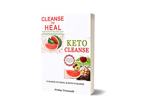 CLEANSE TO HEAL & KETO CLEANSE (English Edition)