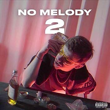 No Melody 2