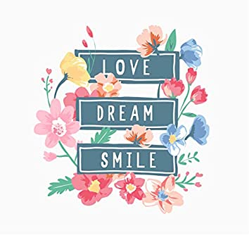 Love Dream Smile