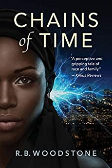 Chains of Time by [R.B. Woodstone]