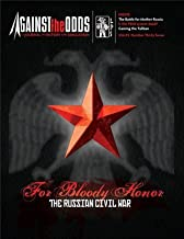 ATO: Against the Odds Magazine #37 with For Bloody Honor, the Russian Civil War, Board Game, 2nd Edition