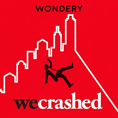 WeCrashed: The Rise and Fall of WeWork (Ad-free) book cover