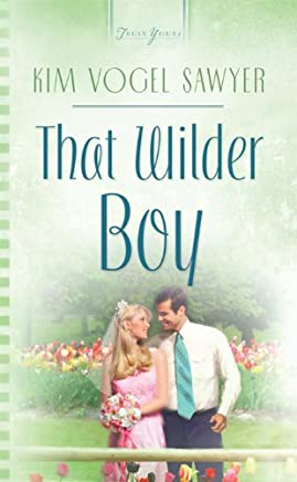 That Wilder Boy (Truly Yours Digital Editions Book 709) (English Edition)