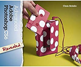 Advanced Adobe Photoshop CS6 Revealed (Adobe CS6)
