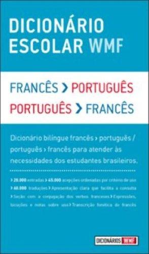 Dicionário Escolar WMF - Francês-Português / Português-Francês