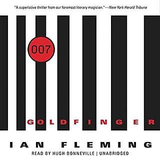 Goldfinger     James Bond, Book 7              Auteur(s):                                                                                                                                 Ian Fleming                               Narrateur(s):                                                                                                                                 Hugh Bonneville                      Durée: 8 h et 48 min     6 évaluations     Au global 4,7
