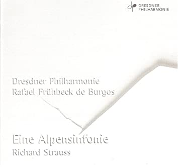 Strauss, R.: Alpine Symphony (An) / Rosenkavalier Suite (Dresden Philharmonic, Fruhbeck De Burgos)