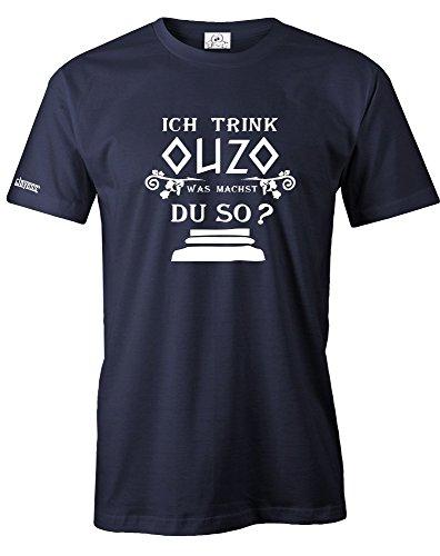 ICH Trink Ouzo - was Machst DU SO - Herren - T-Shirt in Navy by Jayess Gr. XXXL