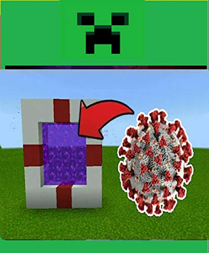 How To Make A Portal To The CORONAVIRUS (COVID-19) Minecraft! : (UNOFFICIAL Screen Guide Handbook)
