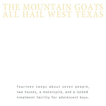All Hail West Texas (Remastered)
