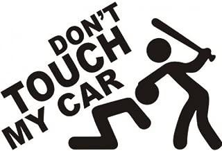 Indiashopers Dont touch My Car Windows, Sides, Hood, Bumper Car Sticker (Black)