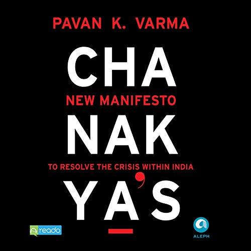 Chanakya's New Manifesto audiobook cover art