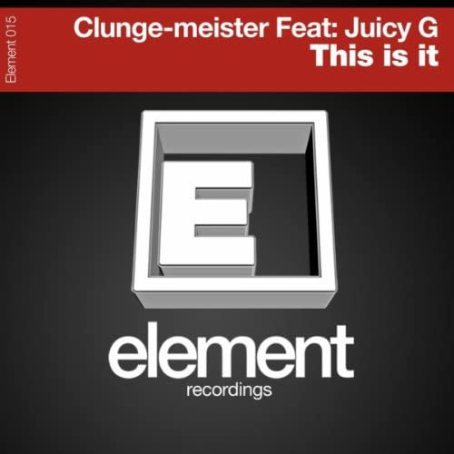 Clunge-Meister Feat Juicy G