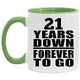 21st Anniversary 21 Years Down Forever to Go - 11oz Accent Mug Green Taza de Café Verde de 33cl - Regalo para Cumpleaños, Aniversario, Día de Navidad o Día de Acción de Gracias