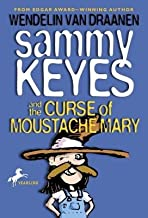 Sammy Keyes and the Curse of Moustache Mary[SAMMY KEYES & THE CURSE OF MOU][Paperback]