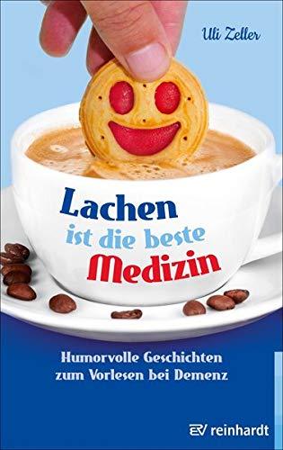 Lachen ist die beste Medizin: Humorvolle Geschichten zum Vorlesen bei Demenz