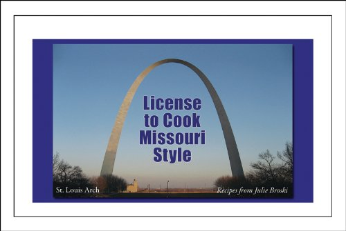 License to Cook Missouri Style (English Edition)