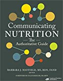 Communicating Nutrition: The Authoritative Guide