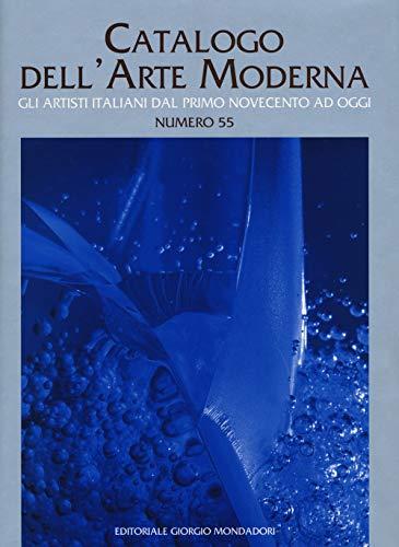 Catalogo dell'arte moderna (Vol. 55)