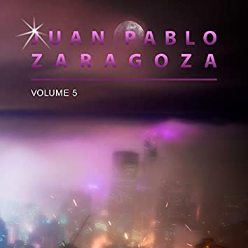 Juan Pablo Zaragoza, Vol. 5
