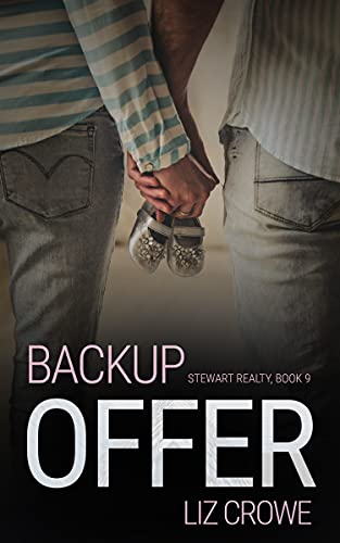 Backup Offer (Stewart Realty Book 9) by [Liz Crowe]