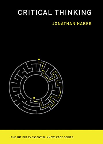 Critical Thinking (The MIT Press Essential Knowledge series)