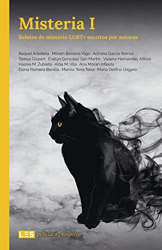 Misteria I: Relatos de misterio LGBT+ escritos por autoras ...