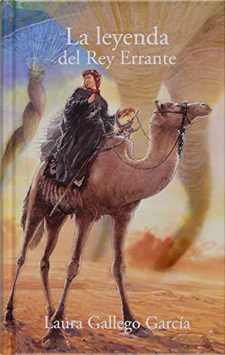 La leyenda del Rey Errante (Especiales Laura Gallego)