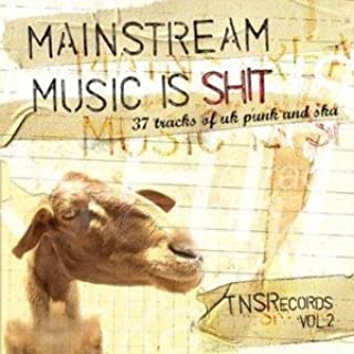 Mainstream Music Is Shit