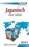 Assimil. Japanisch ohne Mühe 1. Lehrbuch mit 49 Lektionen, Übungen + Lösungen: Lehrbuch (Niveau A1 - A2). 49 Lektionen, über 120 Übungen mit Lösungen