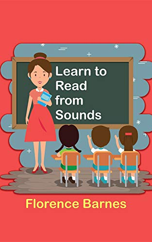 Learn to Read from Sounds by [Barnes Florence]