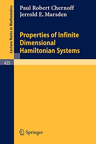 Properties of Infinite Dimensional Hamiltonian Systems (Lecture Notes in Mathematics (425), Band 425)