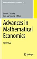 Advances in Mathematical Economics: Volume 22 (Advances in Mathematical Economics (22))