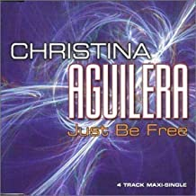 Just be free [Single-CD] by Christina Aguilera (0100-01-01)