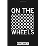 On The Wheels Skateboard Notebook: Diary, Lined College Ruled Paper, 6x9 120 Pages, Journal, Matte Finish Cover, Planner