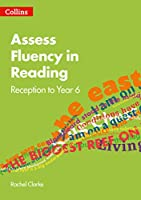 Assess Fluency in Reading: Reception to Year 6 (Collins Big Cat)