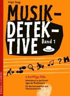 Musik Detektive 1 - arrangiert für Buch [Noten / Sheetmusic] Komponist: Spegg Holger