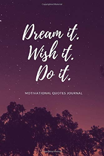 Motivational Quotes Journal, 100 Blank Lined Pages To Write In, Notebook, Diary, 6x9 Inch, Premium Matt Cover, 100 Inspirational Quotes Inside, ... for Every Day, For Teenage Girls and Women