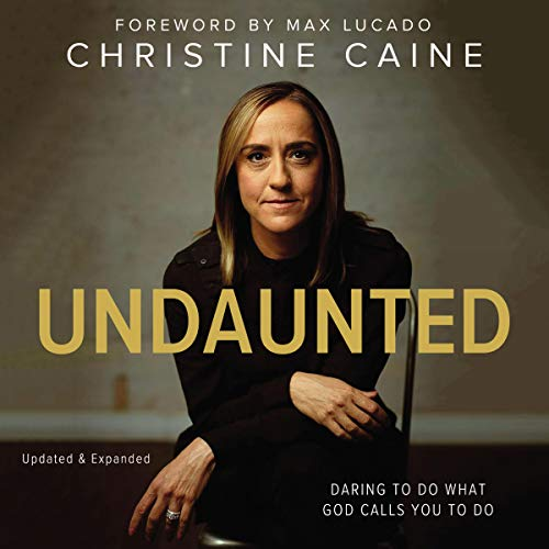 Undaunted     Daring to Do What God Calls You to Do              De :                                                                                                                                 Christine Caine,                                                                                        Max Lucado - foreword                               Lu par :                                                                                                                                 Christine Caine,                                                                                        Ben Holland - foreword                      Durée : 7 h et 42 min     Pas de notations     Global 0,0