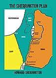 The Sherrington Plan: Solving the Palestinian Refugee problem (English Edition)
