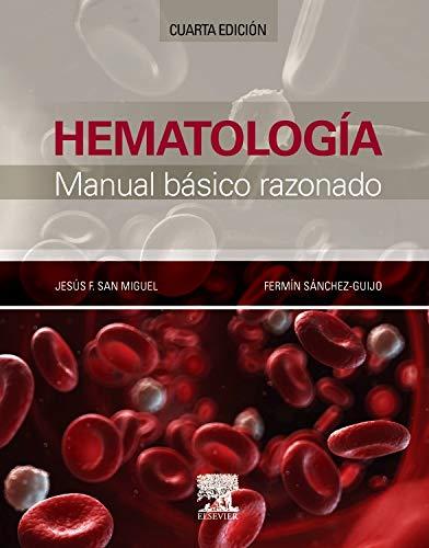Hematología. Manual Básico Razonado - 4ª Edición