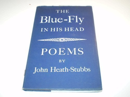 The blue-fly in his head;: Poems