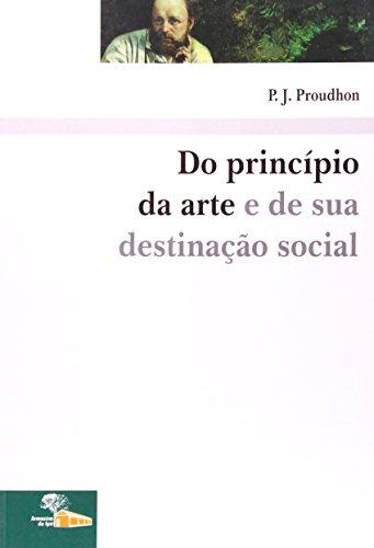 Do Princípio da Arte e de sua Destinação Social